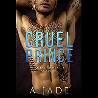 Cruel Prince: A High School Bully Romance (English Edition)