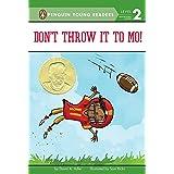 Don't Throw It to Mo! (Mo Jackson Book 1)