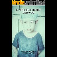 El Niño que Creció Desnudo (Autismo nº 1)