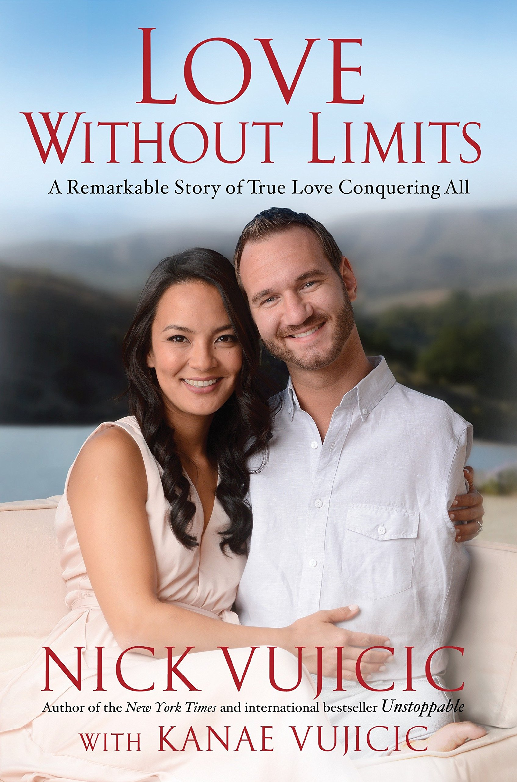 Read Online Love Without Limits: A Remarkable Story of True Love Conquering All ebook