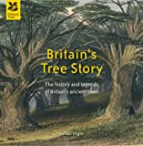 Britain's Tree Story (National Trust History & Heritage)
