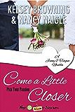 Come a Little Closer: A Jenny & Teague Novella (G Team Mysteries)