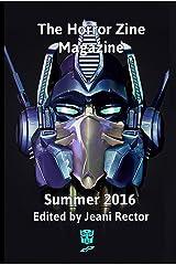 The Horror Zine Magazine Summer 2016 Kindle Edition