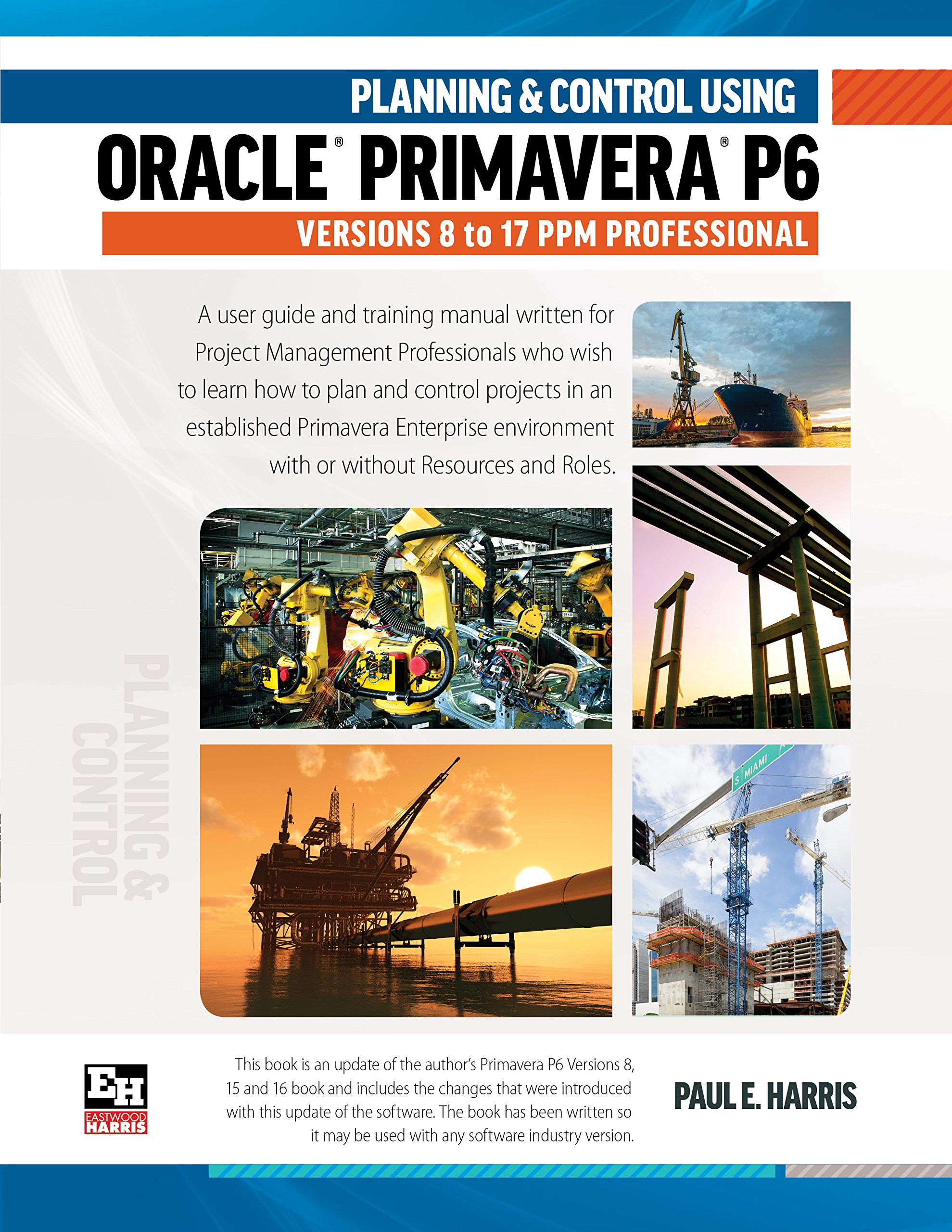 Download Planning and Control Using Oracle Primavera P6 Versions 8 to 17 pdf epub