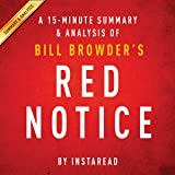 Red Notice by Bill Browder: A 15-minute Summary & Analysis