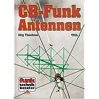 CB-Funk-Antennen. Teil 1