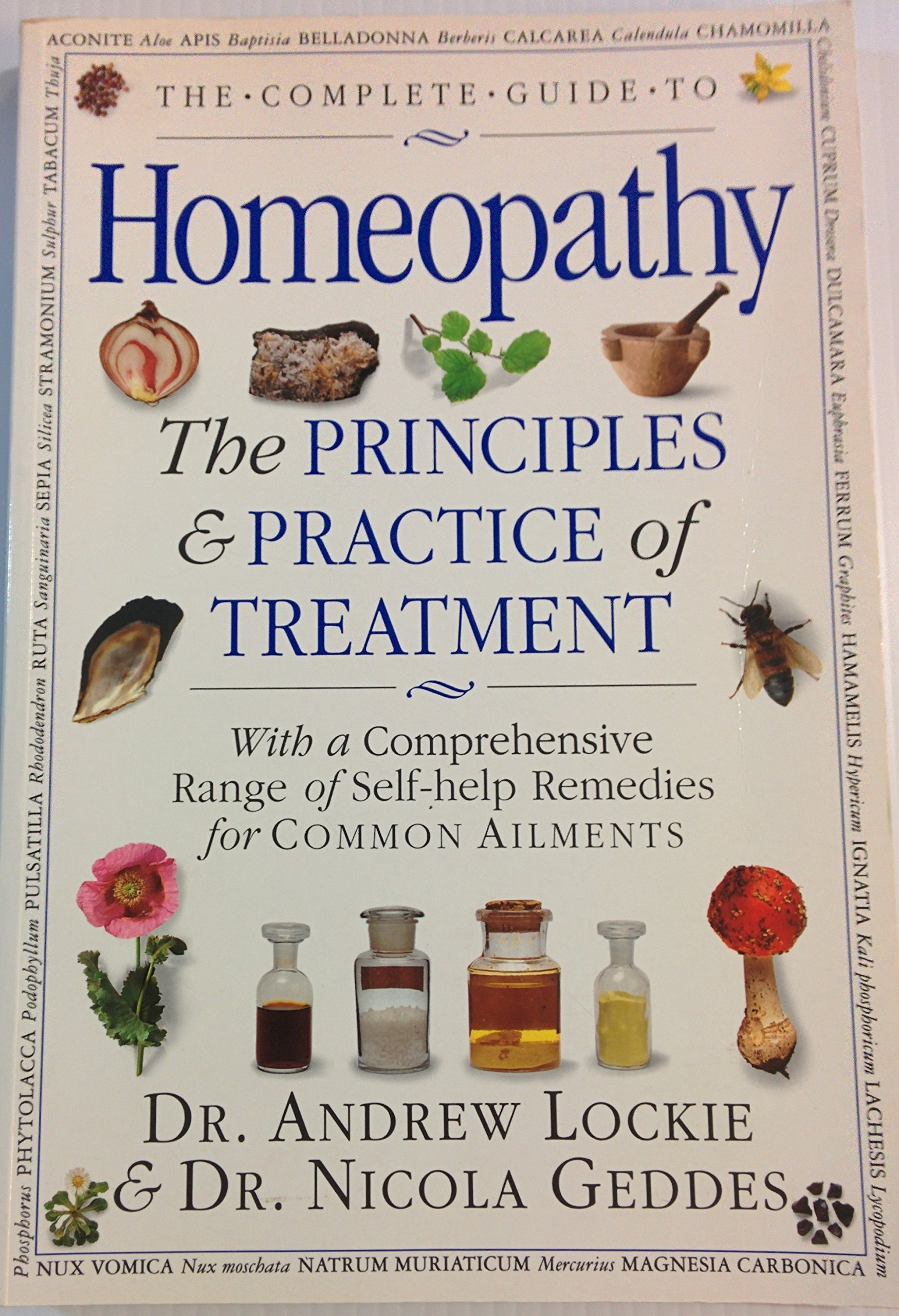 Title: The Complete Guide to Homeopathy the Principles P: Amazon.es: Dr. Nicola Geddes Dr. Andrew Lockie: Libros