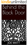 Behind the Black Door