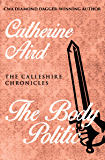 The Body Politic (The Calleshire Chronicles Book 13)