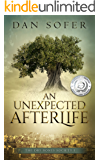 An Unexpected Afterlife: A Novel (The Dry Bones Society Book 1) (English Edition)