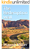The Redemption Wall