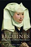 The Wisdom of the Beguines: The Forgotten Story of a Medieval Women's Movement