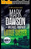 Little Sister: A Group Fifteen Novella (Group Fifteen Files Book 3) (English Edition)