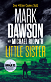 Little Sister: A Group Fifteen Novella (Group Fifteen Files Book 3)