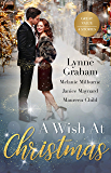 A Wish At Christmas/The Greek's Christmas Bride/Unwrapping His Convenient Fiancée/Christmas in the Billionaire's Bed/Maid Under the Mi (Christmas with a Tycoon)