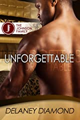 Unforgettable (Johnson Family Book 1) Kindle Edition