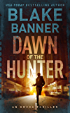 Dawn of the Hunter - An Omega Thriller (Omega Series Book 1) (English Edition)