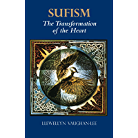 Sufism: The Transformation of the Heart (English Edition)
