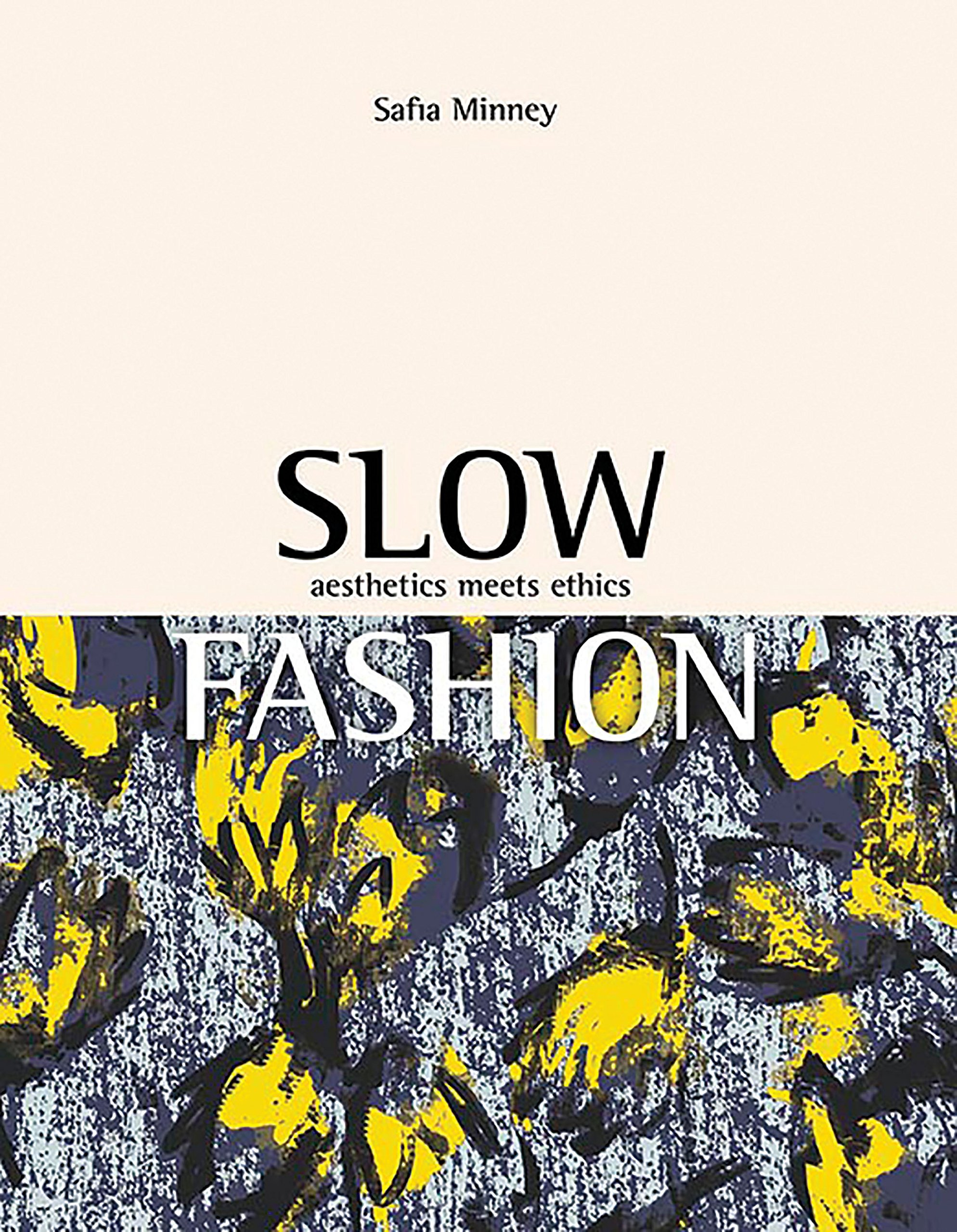 Read Online Slow Fashion: Aesthetics Meets Ethics PDF