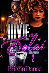 Juvie & Solai: A Hood Love Story 2 (Juvie & Solai ) Kindle Edition