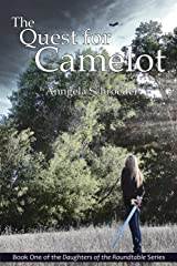 The Quest for Camelot (The Daughters of the Roundtable Series Book 1) Kindle Edition