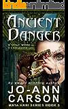 Ancient Danger: Mata Hari Suspense Series #3