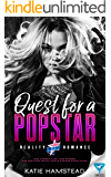 Quest For A Popstar (Reality Romance Book 1)