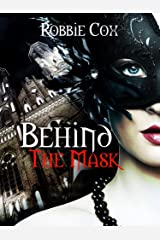 Behind the Mask: A Steamy, Contemporary Romance (Halloween Seduction Book 2) Kindle Edition