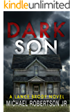 Dark Son (Lance Brody Book 2)