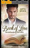 Book of Love - Ein Milliardär fürs Herz (German Edition)