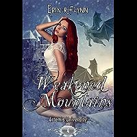 Weakened Mountains (Artemis University Book 4) (English Edition)