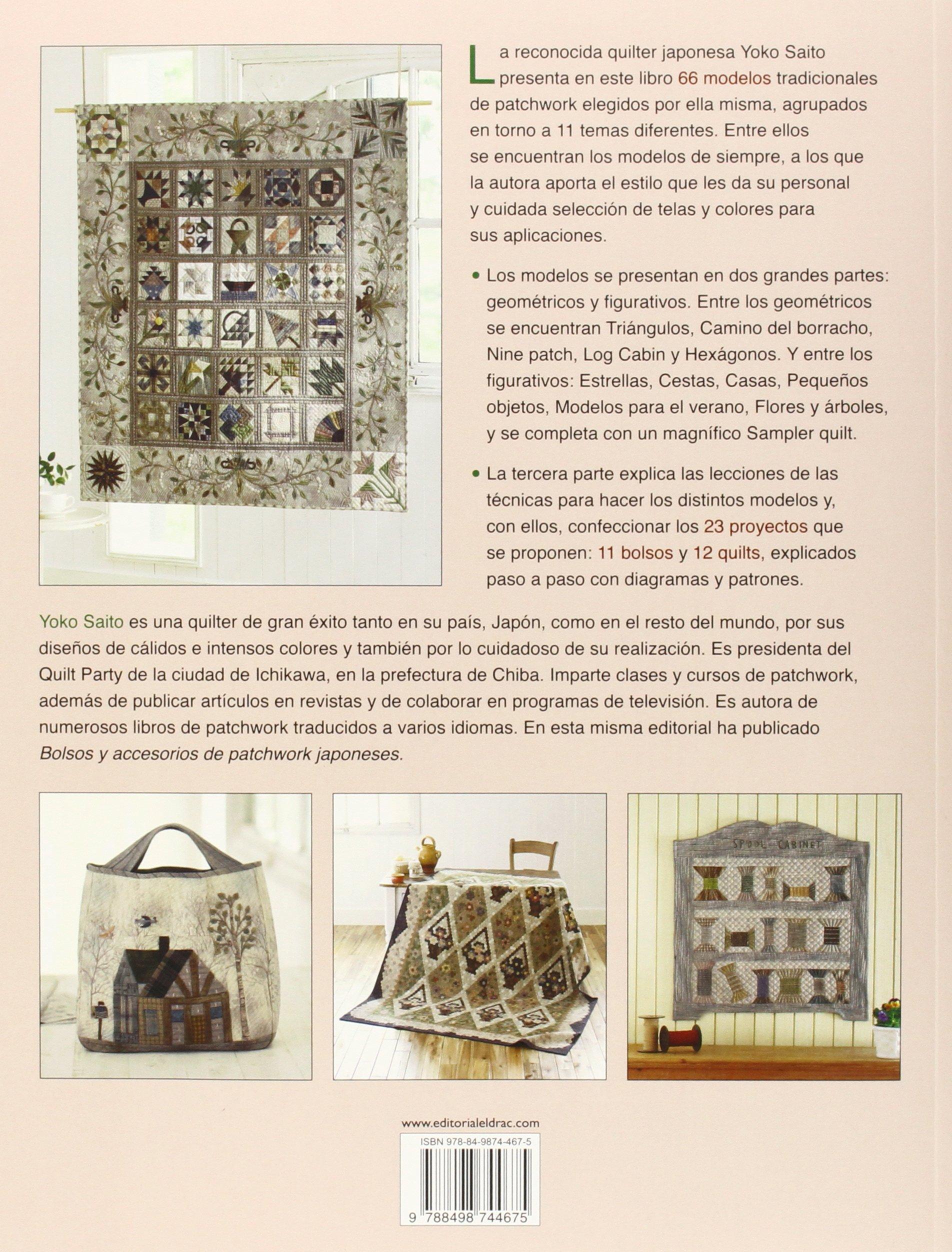 Los modelos tradicionales de Patchwork en lecciones: SAITO(744675): 9788498744675: Amazon.com: Books