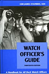 Watch Officer's Guide: A Handbook for All Deck Watch Officers Hardcover