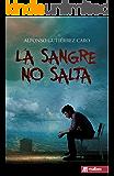 La sangre no salta: Novela negra española del detective privado Samuel Alonso