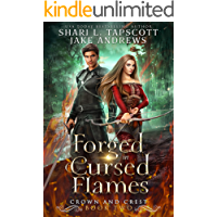 Forged in Cursed Flames (Crown and Crest Book 2)