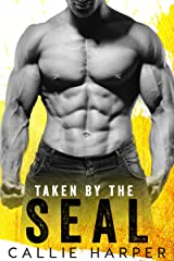 Taken by the SEAL: A Virgin and Navy SEAL Romance Kindle Edition