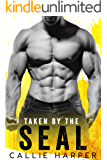 Taken by the SEAL: A Virgin and Navy SEAL Romance