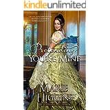 Pretending You're Mine (Regency Romance Suspense) (Heroic Rogues Series Book 1)