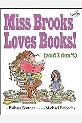 Miss Brooks Loves Books (And I Don't) Paperback