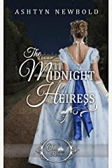 The Midnight Heiress (Once Upon a Regency Book 2) Kindle Edition
