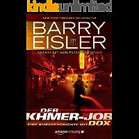 Der Khmer-Job: Eine Kurzgeschichte mit Dox (Kindle Single)