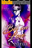 Bet on Love: Good Bad Idea #1
