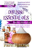 Diffusing Essential Oils: For beginners (Witchwood Estate Collectables Book 2) (English Edition)