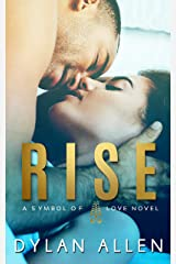 Rise (Symbols of Love Book 1) Kindle Edition