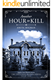 Another Hour to Kill (Christian Cozy Mystery) (The Volstead Manor series Book 2)