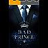 BAD PRINCE: Royales Spiel