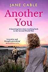 Another You: A haunting love story reaching back to the Second World War Kindle Edition