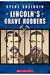 Lincoln's Grave Robbers (Scholastic Focus) Paperback