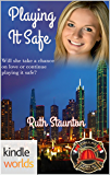 Dallas Fire & Rescue: Playing It Safe (Kindle Worlds Novella)