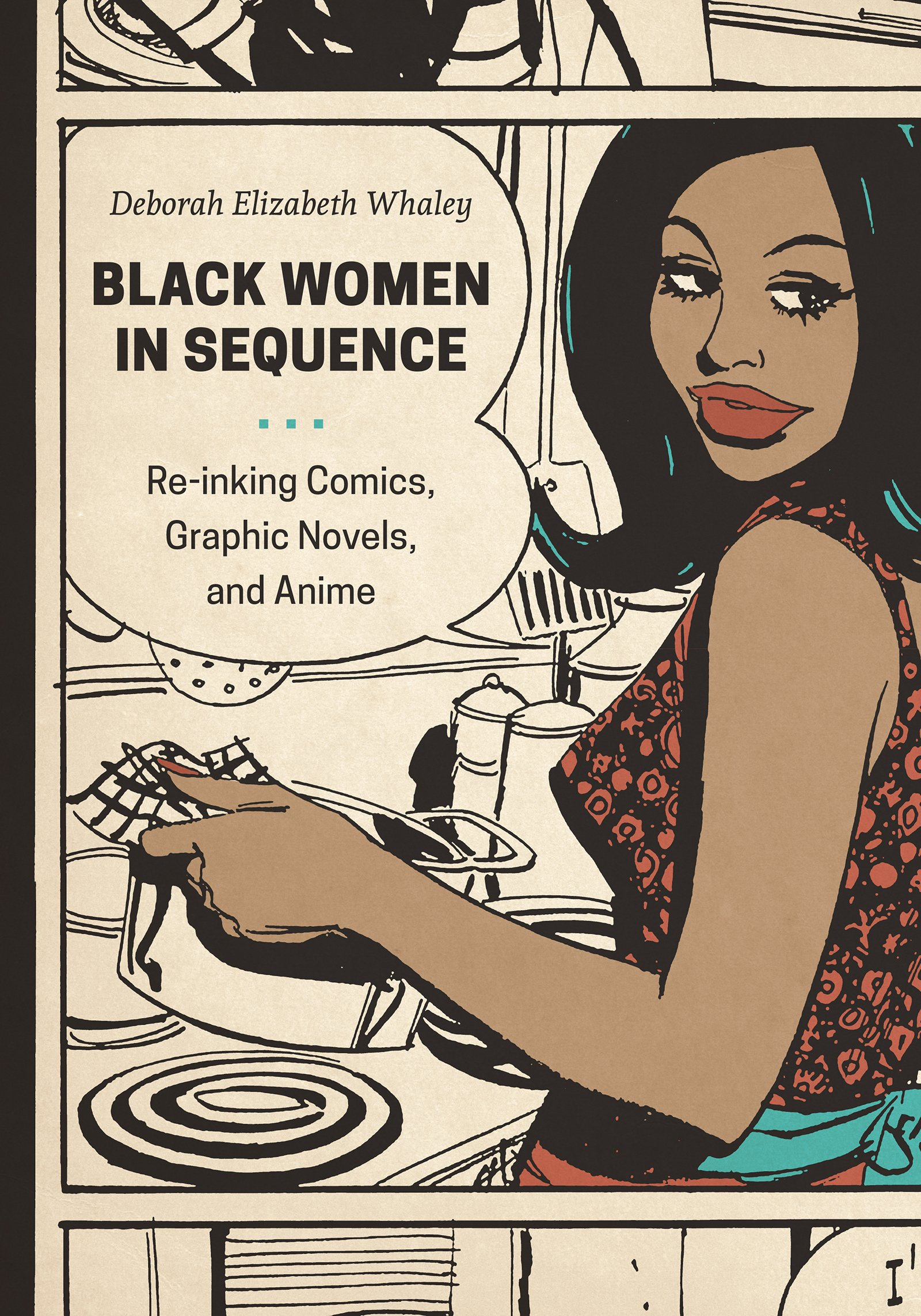 Download Black Women in Sequence: Re-inking Comics, Graphic Novels, and Anime ebook